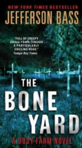 The Bone Yard: A Body Farm Novel (Paperback)