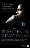 The President's Devotional: The Daily Readings That Inspired President Obama (Paperback)