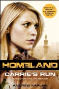 Homeland: Carrie's Run (Paperback)