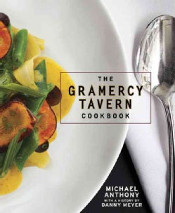 The Gramercy Tavern Cookbook (Hardcover)
