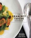 The Gramercy Tavern Cookbook (Hardcover)