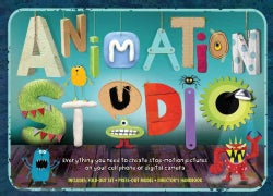 Animation Studio: Everything You Need to Create Stop-motion Pictures on Your Cell Phone or Digital Camera (Hardcover)