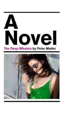The Deep Whatsis (Paperback)