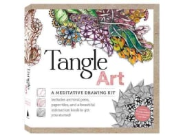 Tangle Art a Meditative Drawing Kit: A Meditative Drawing Kit: Includes Archival Pens, Paper Tiles, and a Beautif... (Hardcover)