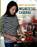 Mis recetas caseras / My homemade recipes: Recetas vegetarianas para toda la familia / Vegetarian Recipes for the... (Hardcover)