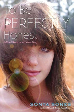 To Be Perfectly Honest: A Novel Based on an Untrue Story (Hardcover)
