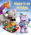 Hippo Is on Holiday (Hardcover)
