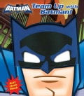 Team-Up With Batman!: Book With Mask (Hardcover)
