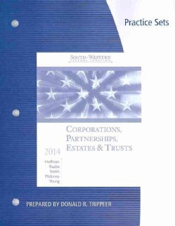 South-Western Federal Taxation 2014 Practice Sets: Corporations, Partnerships, Estates, & Trusts (Paperback)