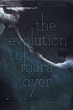 The Evolution of Mara Dyer (Paperback)