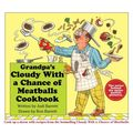 Grandpa's Cloudy With a Chance of Meatballs Cookbook (Spiral bound)