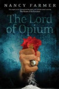 The Lord of Opium (Hardcover)