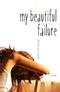 My Beautiful Failure (Paperback)