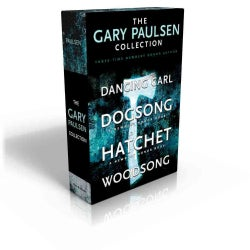 The Gary Paulsen Collection: Dancing Carl; Dogsong; Hatchet; Woodsong (Paperback)