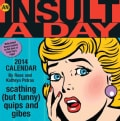 An Insult-a-Day 2014 Calendar: Scathing (But Funny) Quips and Gibes (Calendar)