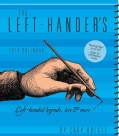 The Left-Hander's Weekly Planner 2014 Calendar: Left-Handed Legends, Lore & More (Calendar)