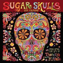 Sugar Skulls 2014 Calendar (Calendar)