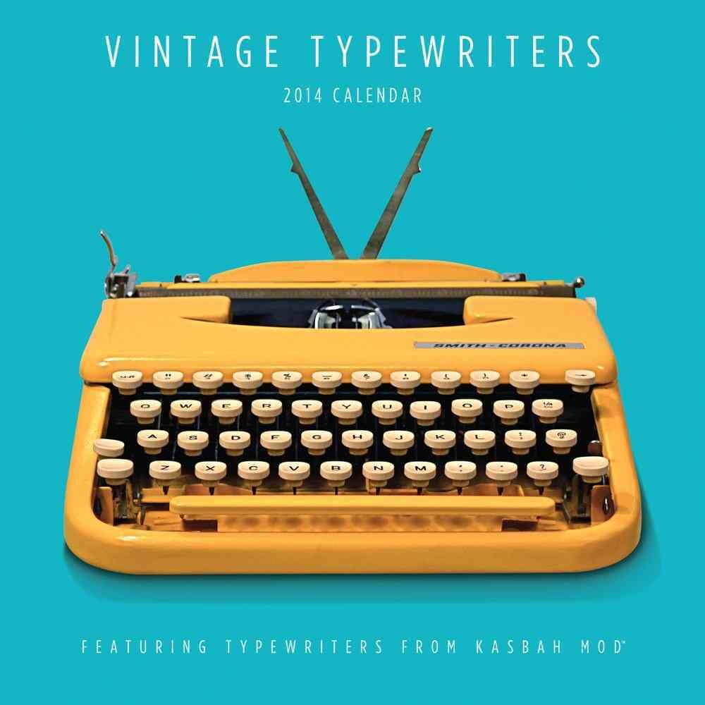Vintage Typewriters 2014 Calendar (Calendar)