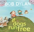 If Dogs Run Free (Hardcover)