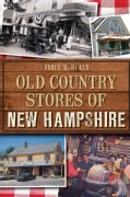Old Country Stores of New Hampshire (Paperback)