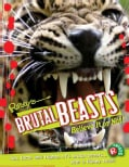 Ripley's Brutal Beasts: Believe It or Not! (Hardcover)