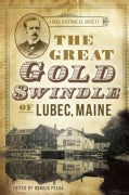 The Great Gold Swindle of Lubec, Maine (Paperback)