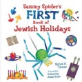 Sammy Spider First Book of Jewish Holidays (Board book)