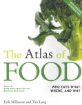 The Atlas of Food: Who Eats What, Where, and Why (Paperback)