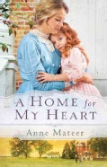 A Home for My Heart (Paperback)