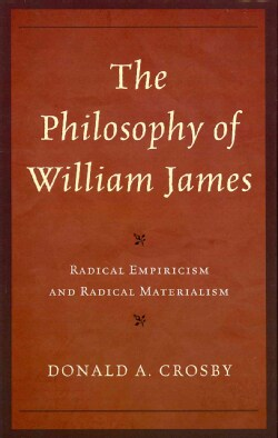The Philosophy of William James: Radical Empiricism and Radical Materialism (Hardcover)