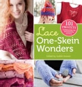 Lace One-Skein Wonders: 101 Projects Celebrating the Possibilities of Lace (Paperback)