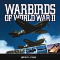 Warbirds of World War II (Hardcover)