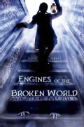 Engines of the Broken World (Hardcover)