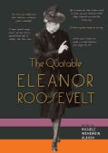 The Quotable Eleanor Roosevelt (Hardcover)