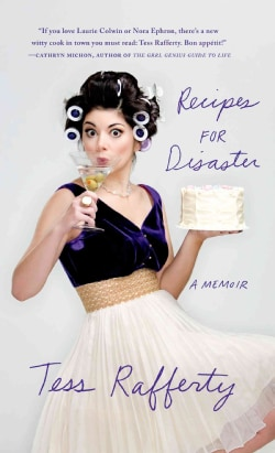 Recipes for Disaster: A Memoir (Paperback)