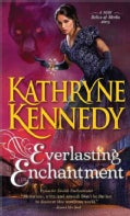 Everlasting Enchantment (Paperback)