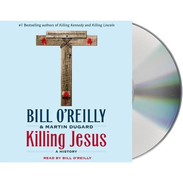Killing Jesus: A History (CD-Audio)