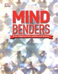 Mind Benders: Brain-boggling Tricks, Puzzles, and Illusions (Hardcover)