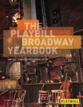 The Playbill Broadway Yearbook 2012 - 2013 (Hardcover)