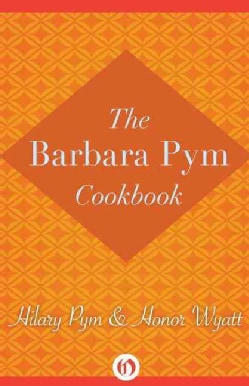 The Barbara Pym Cookbook (Paperback)