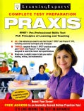 Praxis: Preparing for the Praxis I Pre-professional Skills Tests (Ppsts) and the Praxis II Principles of Learning... (Paperback)