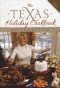 The Texas Holiday Cookbook (Hardcover)