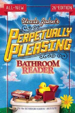 Uncle John's Perpetually Pleasing Bathroom Reader (Paperback)