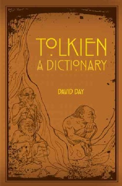 Tolkien: A Dictionary (Paperback)
