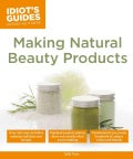 Making Natural Beauty Products (Paperback)
