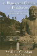An Illustrated Outline of Buddhism: The Essentials of Buddhist Spirituality (Paperback)