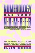 Numerology Has Your Number (Paperback)