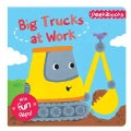Big Trucks at Work (Board book)