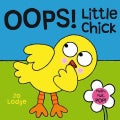 Oops! Little Chick (Hardcover)