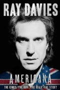 Americana: The Kinks, the Riff, the Road: The Story (Hardcover)